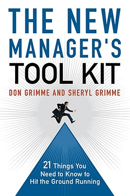 The New Manager's Tool Kit By Grimme, Don/ Grimme, Sheryl